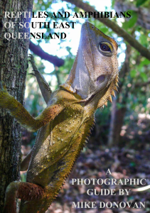 REPTILES AND AMPHIBIANS OF SOUTH EAST QUEENSLAND BY MIKE DONOVAN